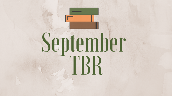 September TBR | The Calm Before the Storm