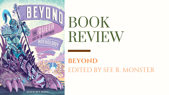 Book Review | Beyond: The Queer SFF Comic Anthology