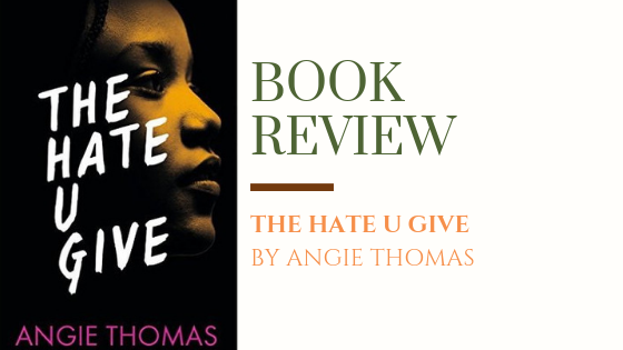 Book Review: The Hate U Give | An outstanding modern dayclassic