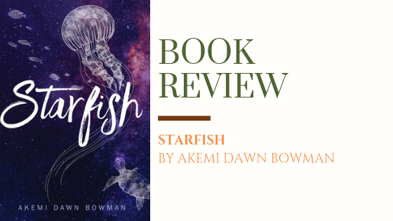 ARC Review: Starfish | Healing, Identity, and Belonging