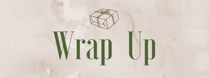 Wrap Up | August 2019 + updates