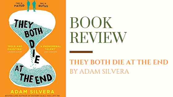 Book Review: They Both Die at the End | Today you're going to die. How do you choose to live it?