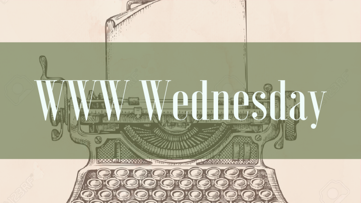 WWW Wednesday | 13th March 2019