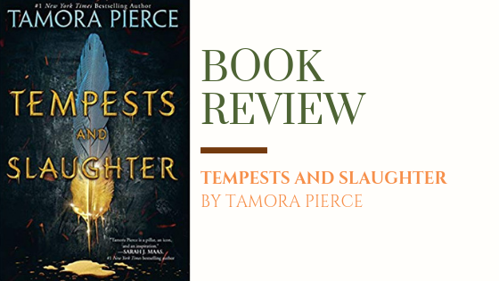 ARC Review: Tempests and Slaughter | An Unexpected Favourite
