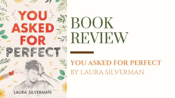 ARC Review: You Asked For Perfect | Perfection is Served