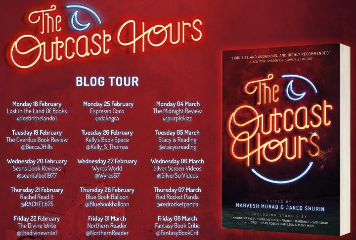 Blog Tour: The Outcast Hours | INTNLGIVEAWAY