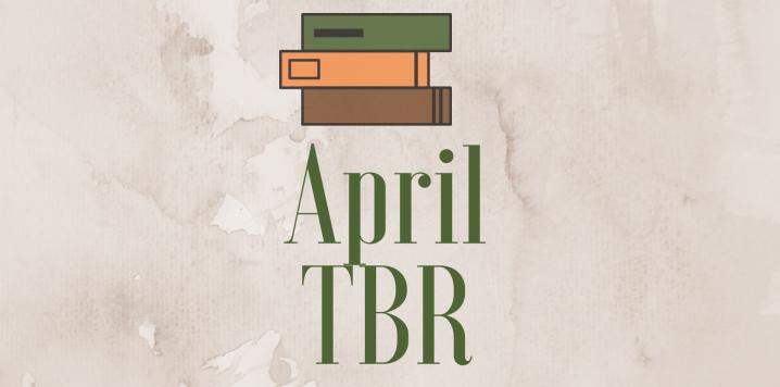April TBR | Bringing back the O.W.Lsagain