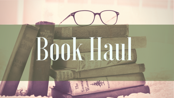 Book Haul | April: 27th Birthday and Easter Con