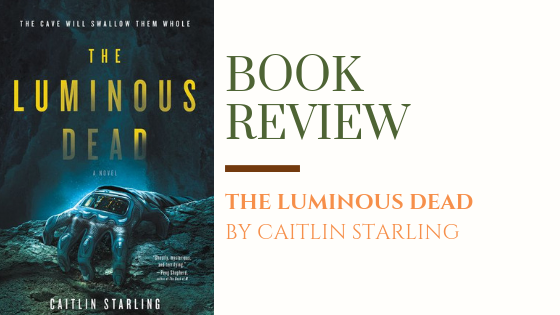 ARC Review: The Luminous Dead | A Sci-Fi Thriller That Never Quite Reaches Its Potential