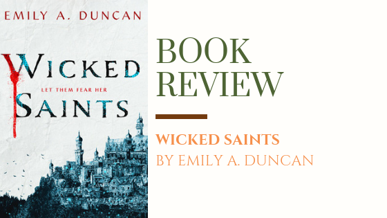 ARC Review: Wicked Saints | The Wicked and the Divine