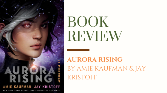 ARC Review: Aurora Rising | It's Time for a New Space-Adventure